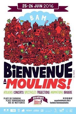 Bienvenue à Moulins 25 & 26 juin 2016