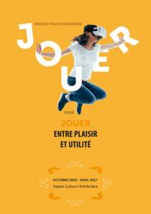 """Affiche de """"Jouer entre plaisir et utilité"""""""