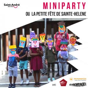 Miniparty ou la petite fête de Sainte-helene