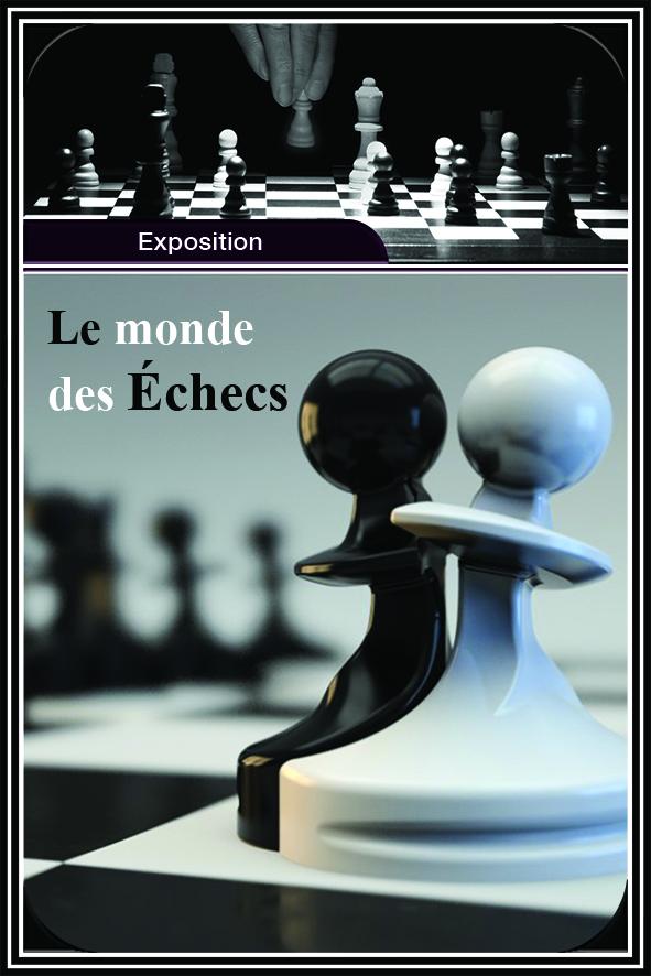 le monde des échecs